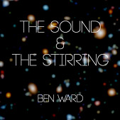 The Sound and the Stirring